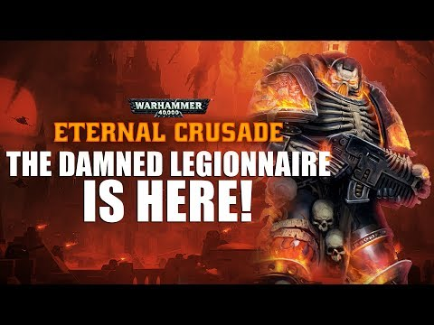 Eternal Crusade - Damned Legionnaire is here!