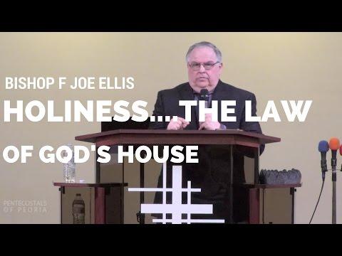 P.O.P. Bishop F. Joe Ellis/Holiness...The Law Of God