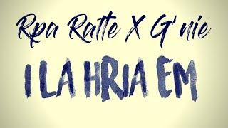 Rpa Ralte X G'nie - I La Hria Em [Official Audio]