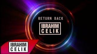 Dj ibrahim Çelik - Return Back (Original mix) 2019 ! Out Now !
