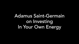 Adamus on Investing (In Your Own Energy)