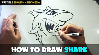 How to Draw a Cartoon - Shark (Tutorial Step by Step) Special Subtitle English - Indonesia