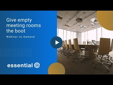 Give empty meeting rooms the boot - Webinar Recording