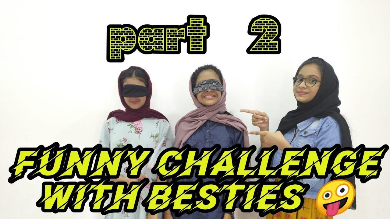 #അടിപൊളി #funny_challenge_with_besties 🤪( part 2) ||  funny challenge with besties 🤪( part 2)