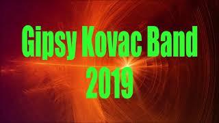 Gipsy Kovac Band 2019 - Cely Album