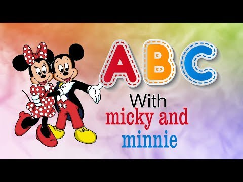 ABCD Rhymes with Micky and Minnie ABC song ABC kids song video ABC phonics song