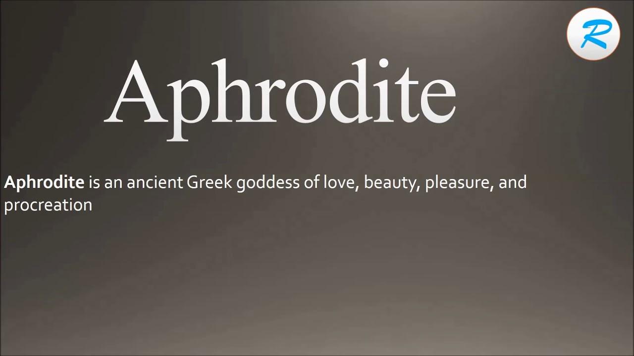 How to pronounce Aphrodite