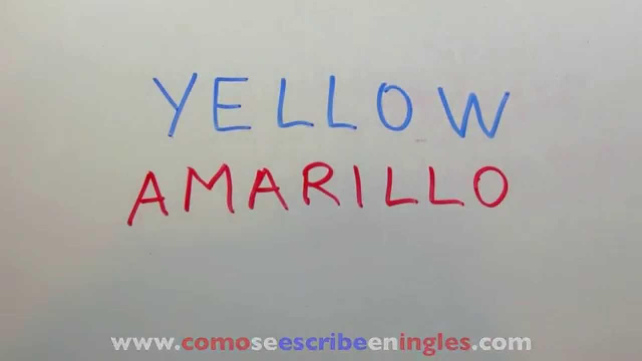 C mo se escribe amarillo en ingl s colores en ingl s youtube - Habitacion en ingles como se escribe ...