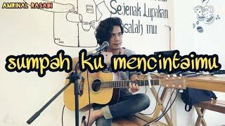SEVENTEEN - Sumpah Ku Mencintaimu [ Live Cover Amrinal Rasadi ]