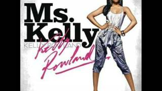 Kelly Rowland - This Is Love- Ms. Kelly