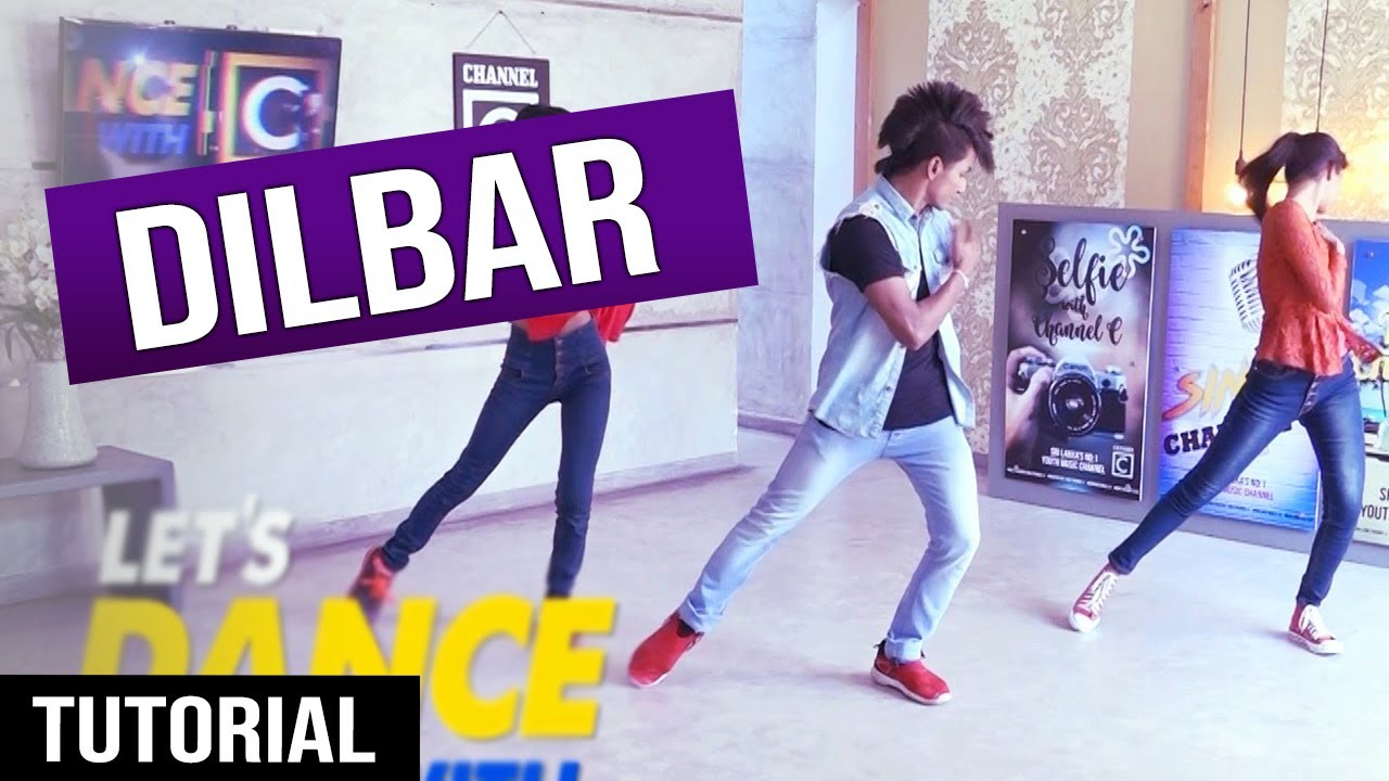Download HOW TO DaNcE To DILBAR || Ep.19 - LeT's DaNcE RaMoD with COOL STEPS