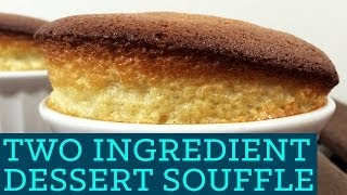 Sweet Soufflé! 2 Ingredients - Mind Over Munch Two Ingredient Takeover S01E03