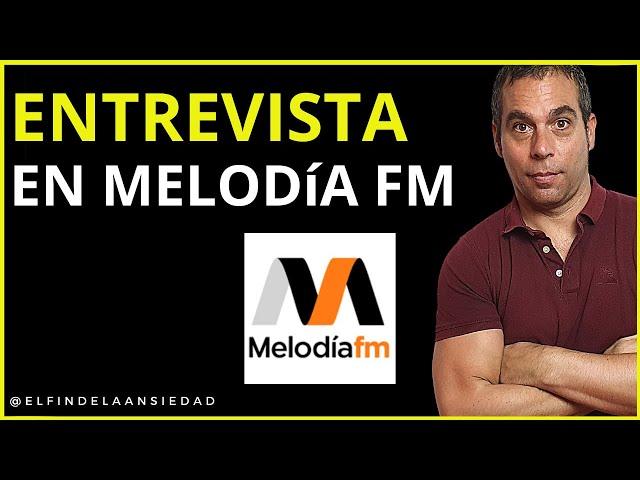 ENTREVISTA sobre la ANSIEDAD con Gio Zararri en MELODÍA FM | El fin de la ansiedad