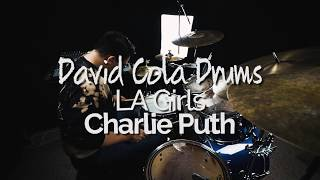 LA Girls - Charlie Puth Drum Cover
