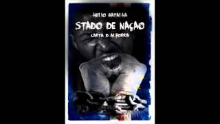 Helio Batalha - Stado de Naçao Feat Doggson & C. james (Bandida BeatsProd)[M&M by Golprod]