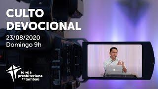 IPTambaú | Culto Devocional Ao Vivo | 23/08/2020