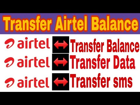 Transfer Airtel Balance,Data,sms/Airtel Balance Data transfer code