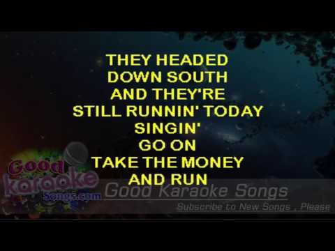 Take The Money And Run -  Steve Miler Band (Lyrics Karaoke) [ goodkaraokesongs.com ]