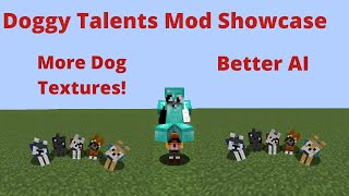 Doggy Talents: More Dogs And Better AI (Minecraft Mod Showcase)