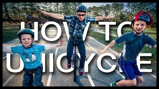 Gambar cover How to Ride a Unicycle - The Progression from the Expert: Roland Kays