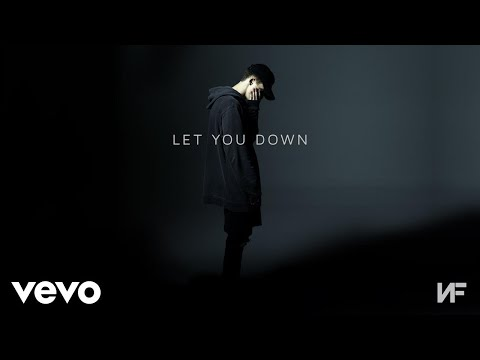 NF  Let You Down Audio
