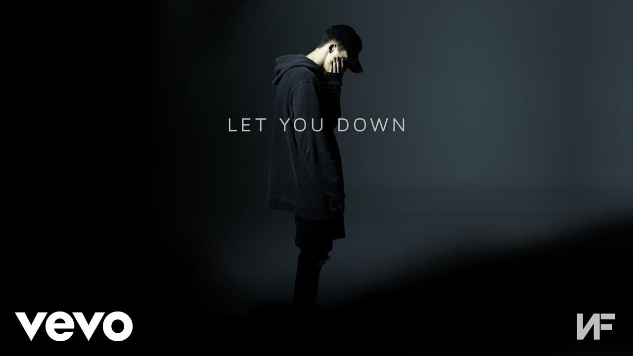 Nf Let You Down Audio Youtube