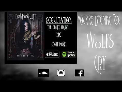 Dark Moon Lilith - Wolfs Cry