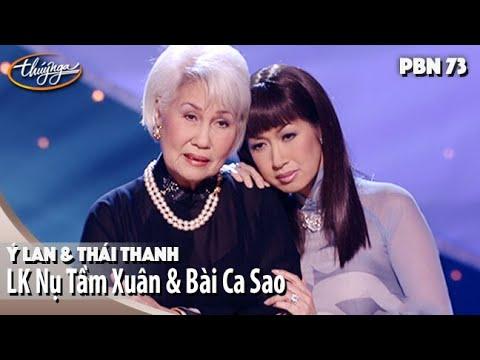 PBN 73 |  Thái Thanh & Ý Lan – Nụ Tầm Xuân & Bài Ca Sao