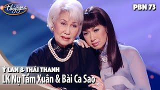 PBN 73 |  Thái Thanh & Ý Lan - Nụ Tầm Xuân & Bài Ca Sao
