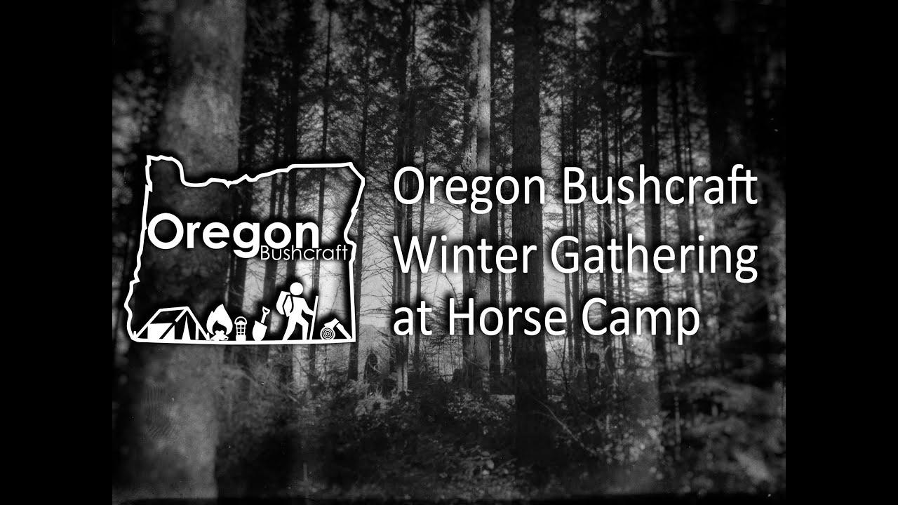 Oregon Bushcraft Winter Camp Feb 20-22 (Slideshow) - YouTube