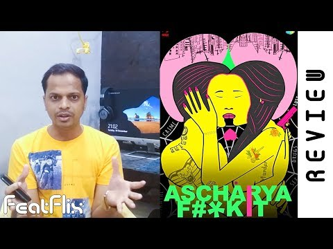 Ascharya Fuck It aka Ascharyachakit (2018) Drama, Romance Movie Review In Hindi   FeatFlix
