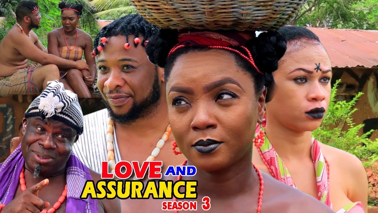 Download Love And Assurance Season 3 - (New Movie) 2018 Latest Nigerian Nollywood Movie Full HD | 1080p
