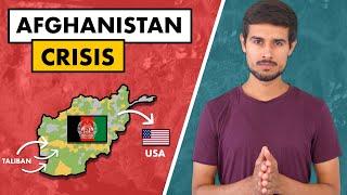 Afghanistan Crisis | History of Taliban | US Troop Return