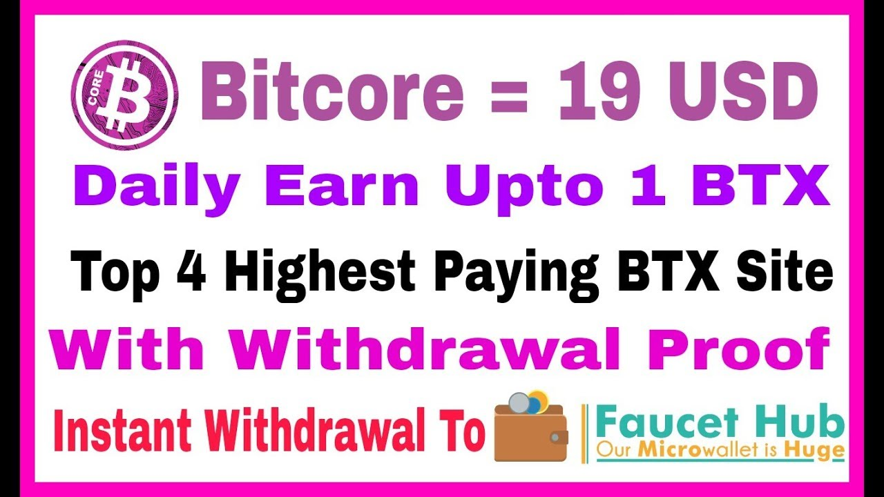 Top 4 Highest Paying Bitcore Faucet, Instant Withdrawal To FaucetHub