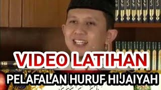 Download lagu VIDEO LATIHAN PELAFALAN HURUF HURUF HIJAIYYAH oleh UST ABU RABBANI MP3