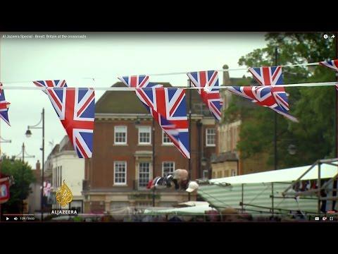 Al Jazeera Special - Brexit: Britain at the crossroads