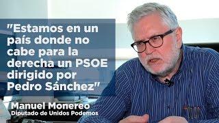 Entrevista a Manuel Monereo (Podemos) | Rumbo 2020