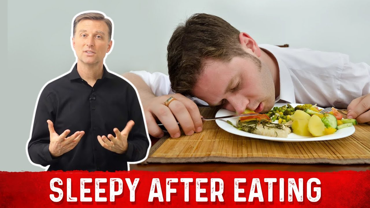 Sleepy After Eating Top Reasons Explained By Dr Berg Youtube