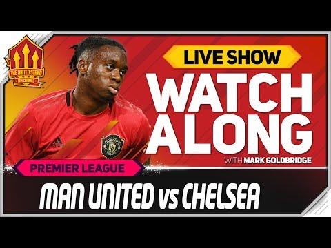 Manchester United vs Chelsea with Mark Goldbridge