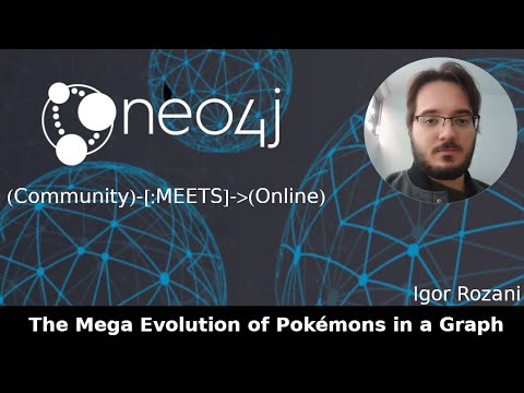 The Mega Evolution of Pokémons in a Graph (Neo4j Online Meetup #61) thumbnail