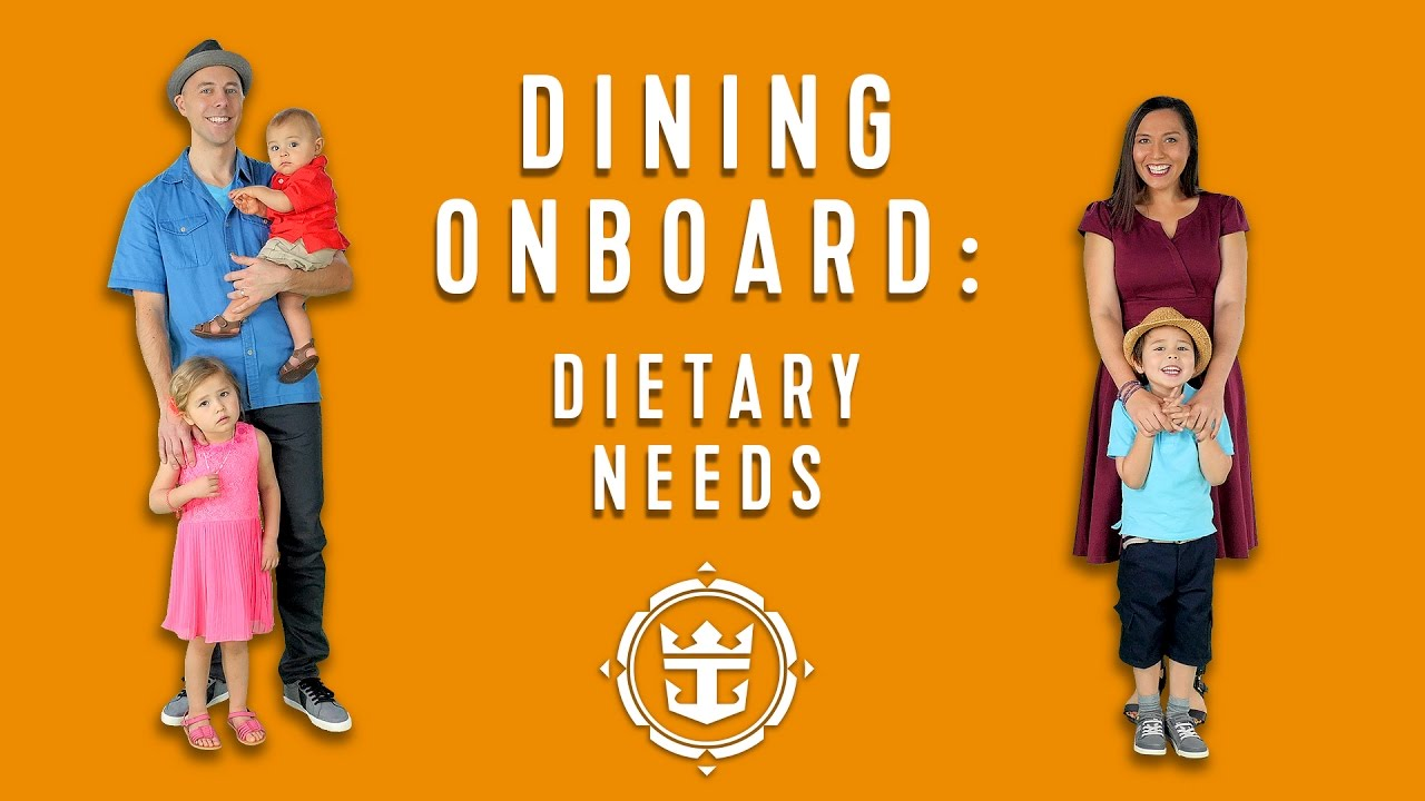 FAQs: Dining Onboard | Dietary Needs | Royal Caribbean's Cruise Tips, Tricks & Answers
