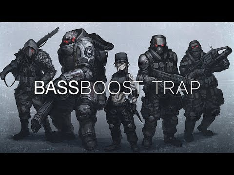 Bass Boosted Trap   A Gaming Music Mix   Best Of EDM