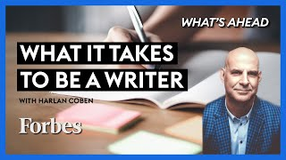 What It Takes to Be A Writer with Harlan Coben - Steve Forbes | Forbes