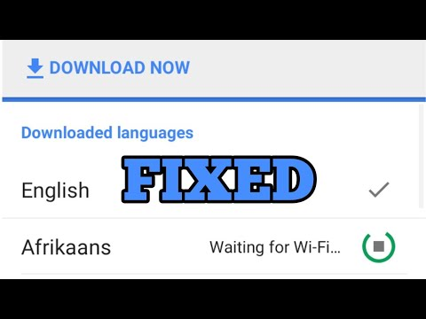 How To Fix Google Translate Offline Downloading Problem