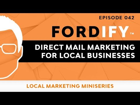 Direct Mail Marketing Formula for Local Businesses | Fordify Ep.  042