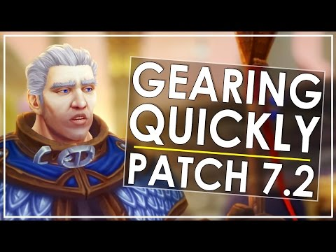 Legion Patch 7.2 Gearing Up Guide - Get Up To & Past iLvl 900 Fast!
