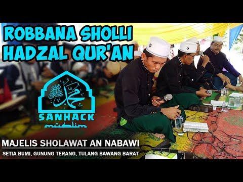 ''ROBBANA SHOLLI   HADZAL QOR'AN'' Majelis Sholawat Annabawi   Setia Bumi, Tulang Bawang Barat