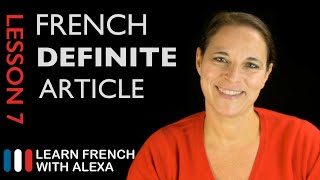 French Definite Article (French Essentials Lesson 7)