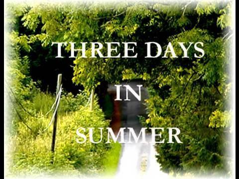 Three Days In Summer