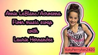 Floor Music Swap: Annie LeBlanc  with Laurie Hernandez